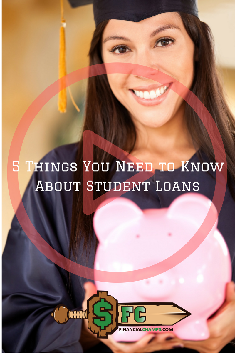 5 Things You Need to Know About Student Loans